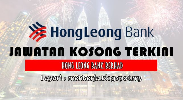 Jawatan Kosong di Hong Leong Bank Berhad - 16 Nov 2016   Opportunity is never lacking in our progressive and forward-thinking Bank. Growing from strength to strength as one of Malaysia's leading financial institutions there will always be new grounds explored and fresh untapped possibilities in the employment arena. In this area our scope is potentially many times bigger as Hong Leong Bank is part of a large conglomerate. We are currently opening up our doors for performers who can impress…