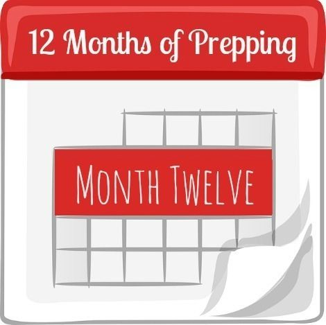 Ease into the preparedness lifestyle with 12 Months of Prepping, One Month at a Time. In Month 12, we wrap things up with advice for moving forward. | Backdoor Survival