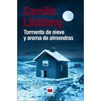 Tormenta de nieve y aroma de almendras por Camilla Läckberg