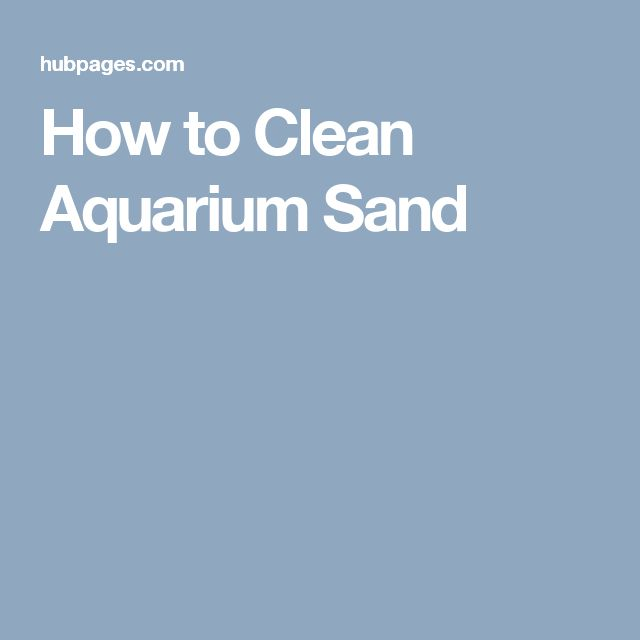 How to Clean Aquarium Sand