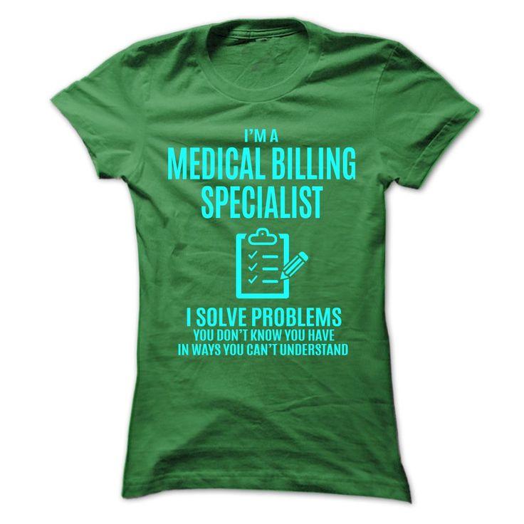 MEDICAL BILLING SPECIALIST I SOLVE PROBLEMS