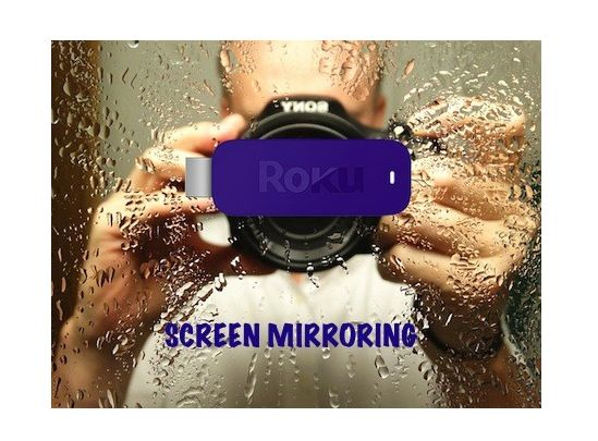 How to setup Roku Screen Mirroring in 4 simple steps. http://mkvxstream.blogspot.com/2014/10/how-to-setup-roku-screen-mirroring.html