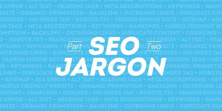 Zeal blog: SEO Jargon Explained, Part 2 #SEO #marketing