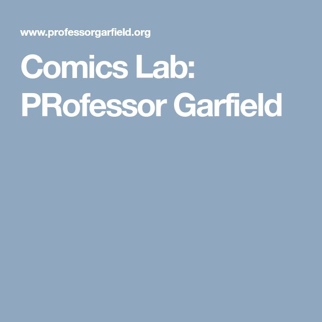 Comics Lab: PRofessor Garfield