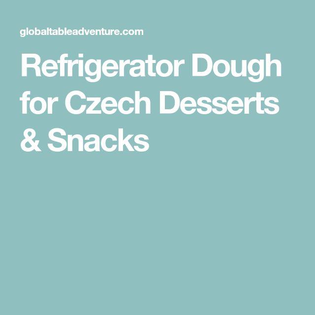 Refrigerator Dough for Czech Desserts & Snacks