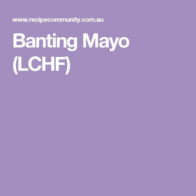 Banting Mayo (LCHF)