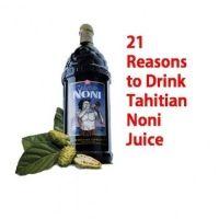 Essential Health Benefits Of Tahitian Noni Juice