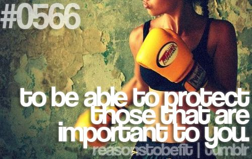 #0566 | to be able to protect those that are important to you