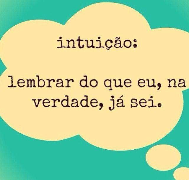"""""""A intuição sussurra a verdade. Não somos poeira, somos magia. Feche os olhos e siga sua intuição."""" (Richard Bach)"""