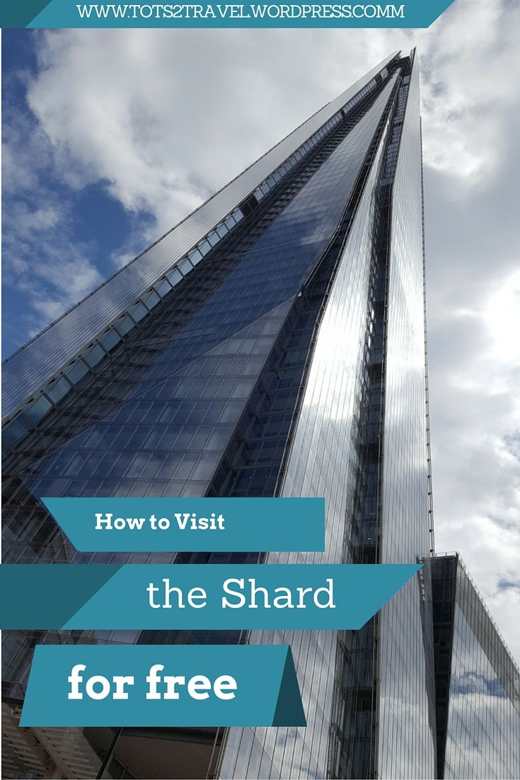 Top Tips on how to Visit the Shard, London for Free - Viewing Platform or Aquashard, you decide.