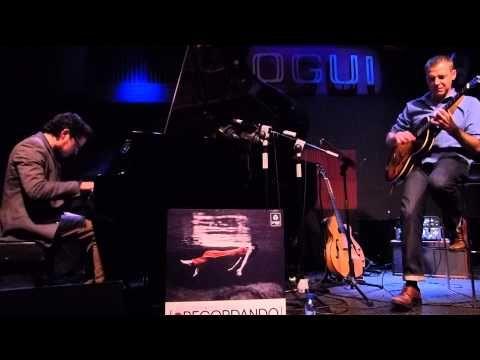 "LUIS GUERRA & ISRAEL SANDOVAL / Bogui Jazz, 25 Sept. 2014 ""Darn That Dream"" - YouTube"