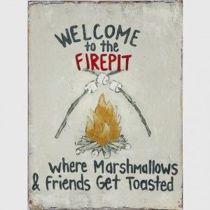 Welcome To The Firepit Tin Wall Decor