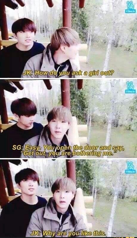Suga you are hilarious!