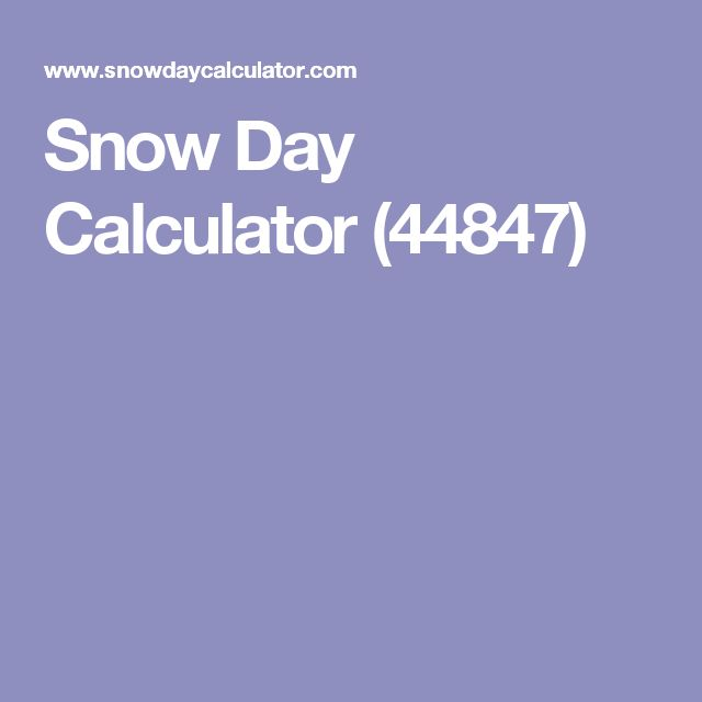 Snow Day Calculator (44847)