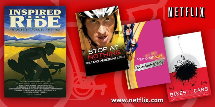 2017 Cycling Films on Netflix Inspired To Ride A new film from the producers of