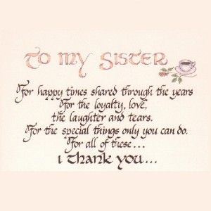 Amazing Quotes about my Sister