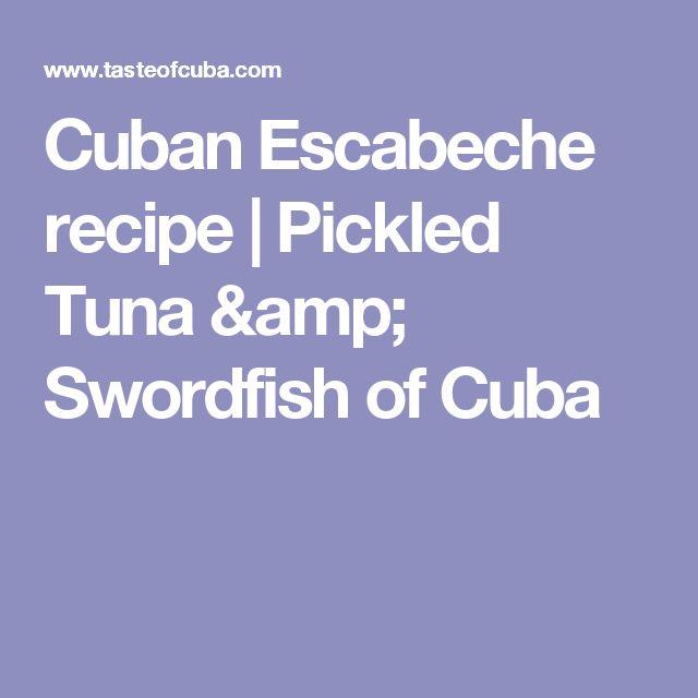 Cuban Escabeche recipe | Pickled Tuna & Swordfish of Cuba