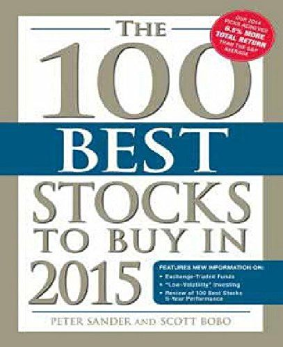 The 100 Best Stocks To Buy In 2015 (100 Best Stocks You Can Buy) by Peter Sander     --Every year this book is released and it offers some excellent investment choices and does a good job explaining exactly why. I like this particular series because it focuses on strong companies supported by  sound financial principles. It mostly promotes value investments with high dividend yields, but also offers many aggressive growth opportunities to consider.