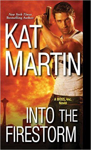 REVIEW: Into the Firestorm by Kat Martin | Harlequin Junkie | Blogging Romance Books | Addicted to HEA :)