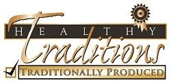 Healthy Traditions - Traditionally Produced Foods and Products
