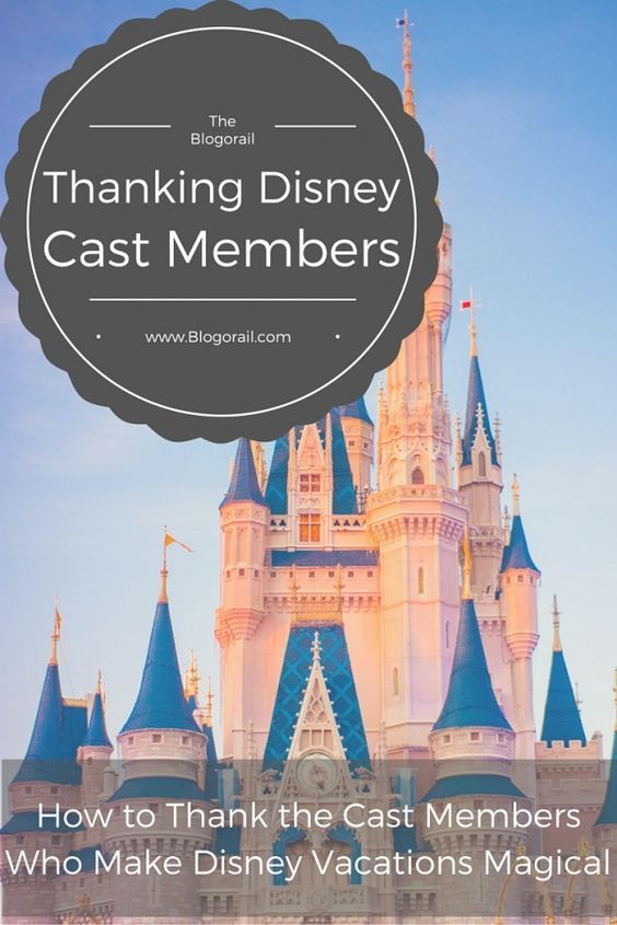 Thanking Disney Cast Members - The Blogorail