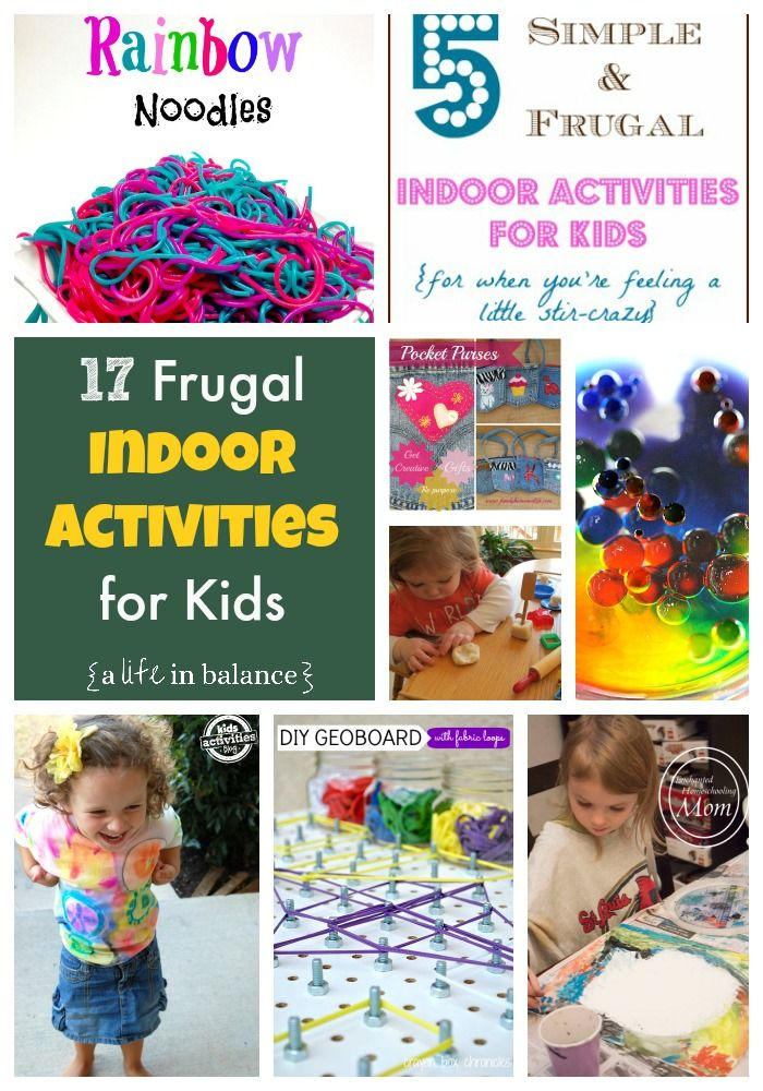 17 Frugal and Fun Indoor Activities for Kids to Keep Them Busy When It's Cold Outside