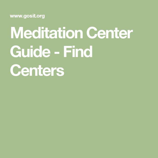 Meditation Center Guide - Find Centers