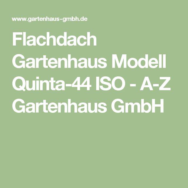 Flachdach Gartenhaus Modell Quinta-44 ISO - A-Z Gartenhaus GmbH