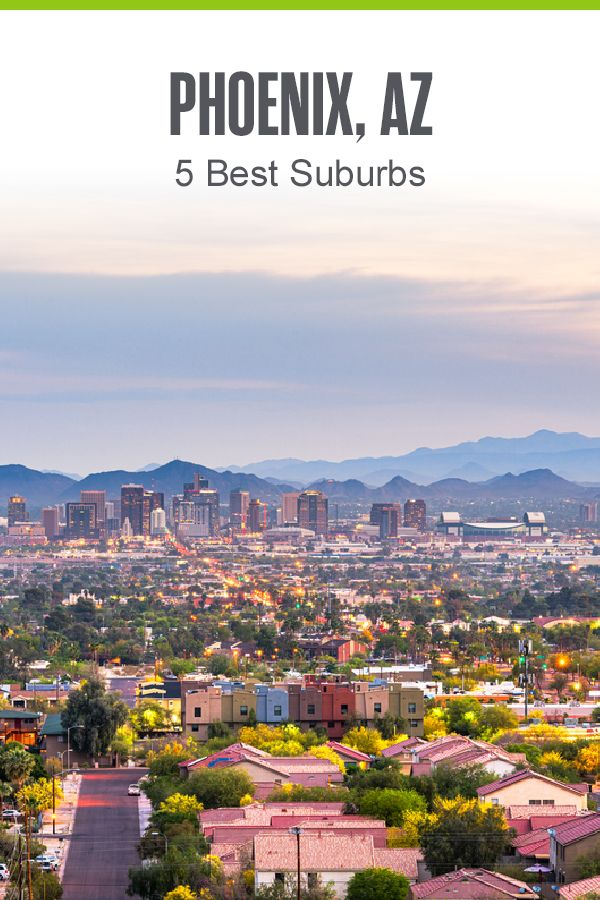5 Best Suburbs Of Phoenix In 2021 Extra Space Storage In 2021 Suburbs Arizona City Fountain Hills