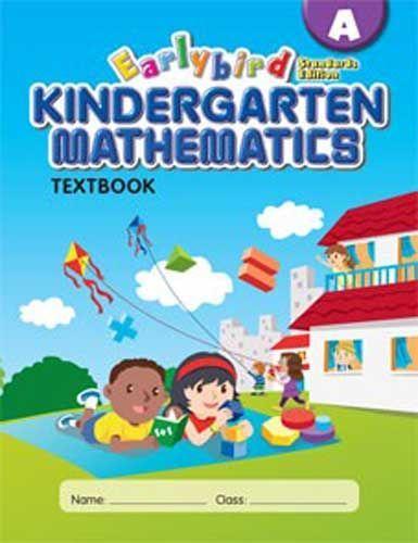 Singapore Earlybird Kindergarten Math, Textbook A