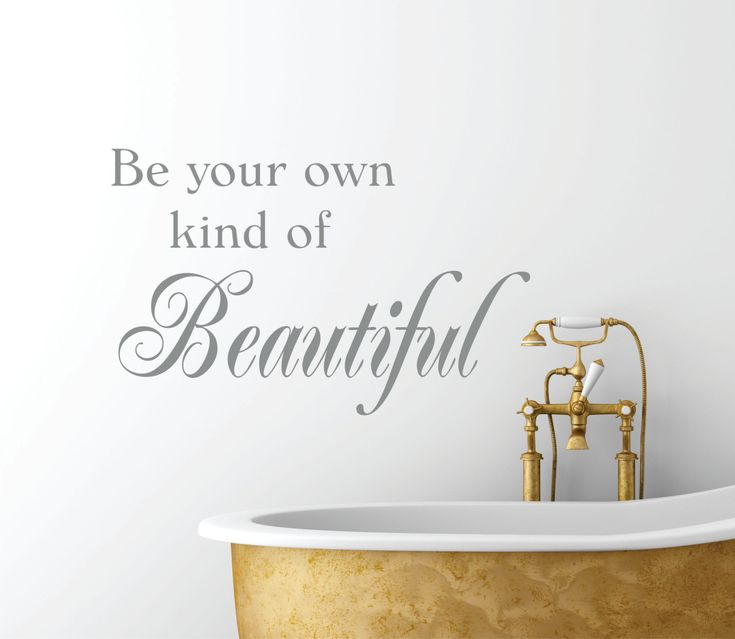 Bathroom Decor Wall Decal  Be Your Own Kind Of by LucyLews on Etsy. , via Etsy.