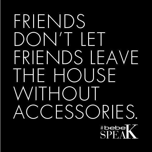 They just don't! #bebe #fashion