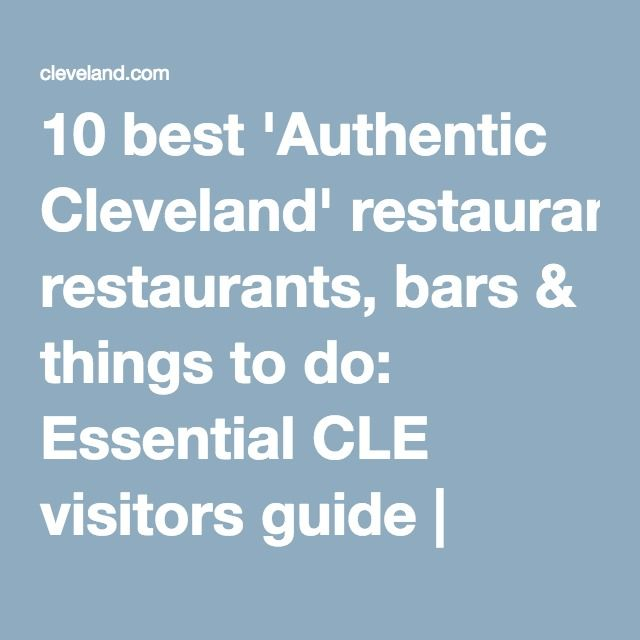 Best Essential CLE Images On Pinterest Cleveland Ohio And - 10 things to see and do in cleveland