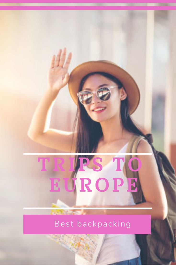 Greatest Backpacking Journeys to Europe