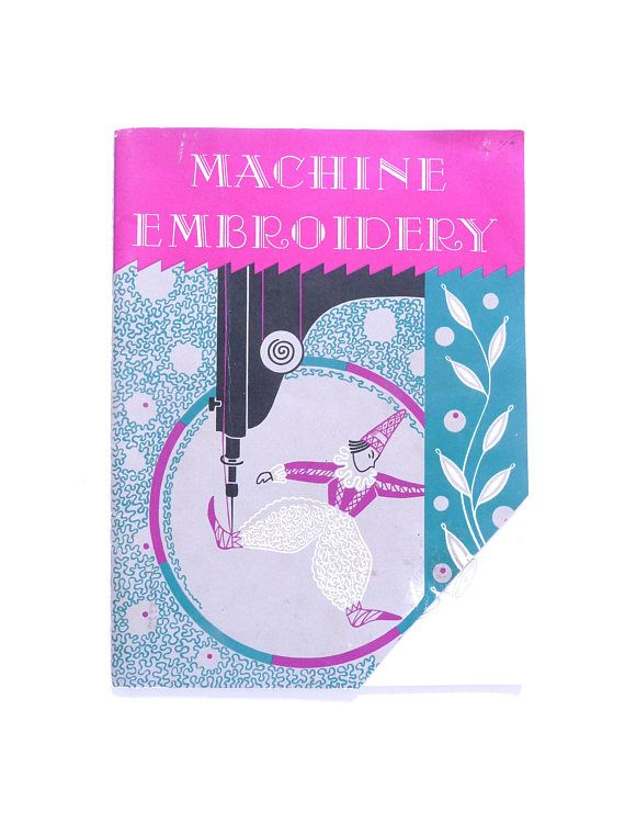 Machine Embroidery Book by Dorothy Benson