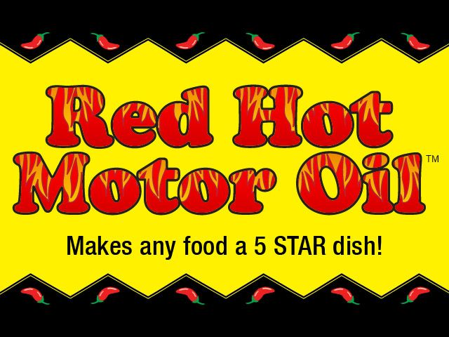 What is Red Hot Motor Oil and What Foods Can You Added To