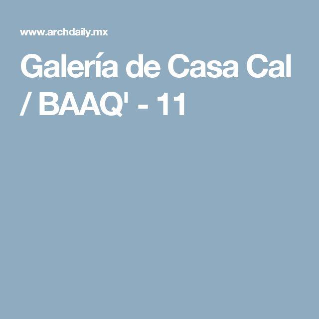 Galería de Casa Cal / BAAQ' - 11