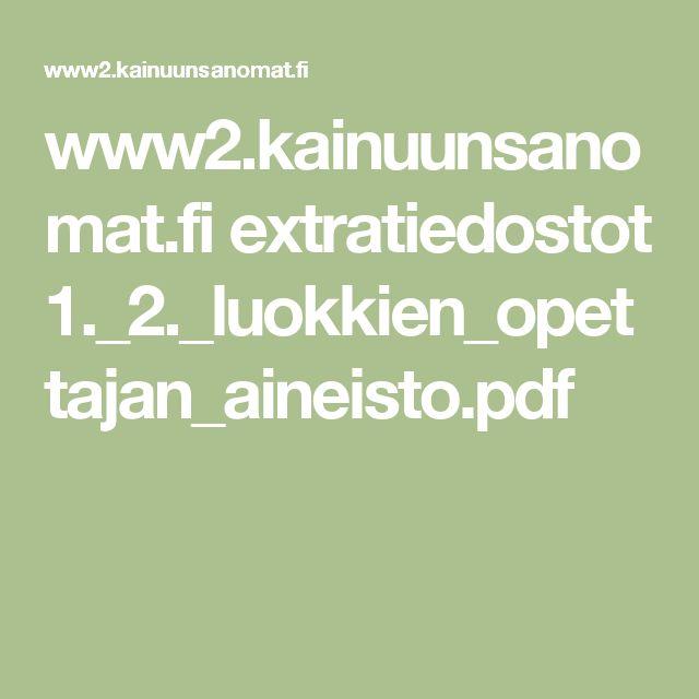 www2.kainuunsanomat.fi extratiedostot 1._2._luokkien_opettajan_aineisto.pdf
