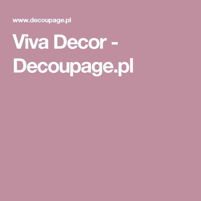 Viva Decor - Decoupage.pl