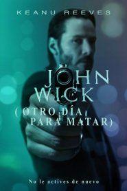 Aqui Puedes Ver Online O Descargar John Wick Otro Dia Para Matar Gratis Descarga La Pel Peliculas Completas Gratis Peliculas Completas Peliculas Gratis