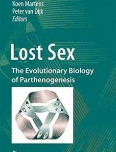 Lost Sex: The Evolutionary Biology of Parthenogenesis 2009th Edition free download by Isa Schön Koen Martens Peter van Dijk ISBN: 9789048127696 with BooksBob. Fast and free eBooks download.  The post Lost Sex: The Evolutionary Biology of Parthenogenesis 2009th Edition Free Download appeared first on Booksbob.com.