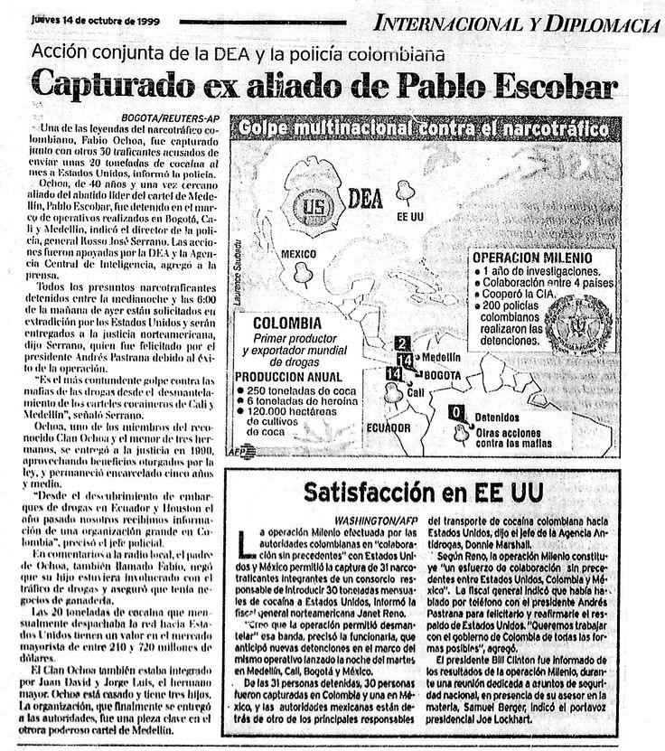La policia de EE.UU y Colombia detienen a Fabio Ochoa Bernal y Alejandro Bernal considerados los mafiosos más poderosos del mundo.  Publicado el 14 de octubre de 1999