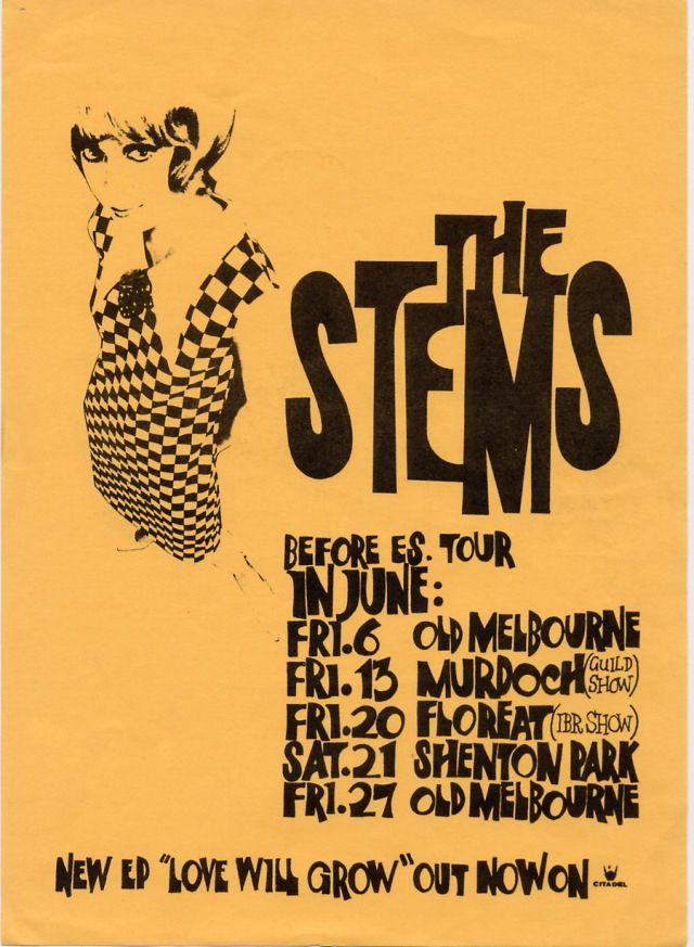 "This simple bill captures just about everything that was the ""perth pop"" scene in the late eighties. The flirty charm of those eyes, that dress!,  the home made fonts and one of the ""classic"" Australian band logo's period.  Of course the music and the show had to live up to this expectation.  And yes folks the Stems were just about at the ""height of their independent success"" at this point….."