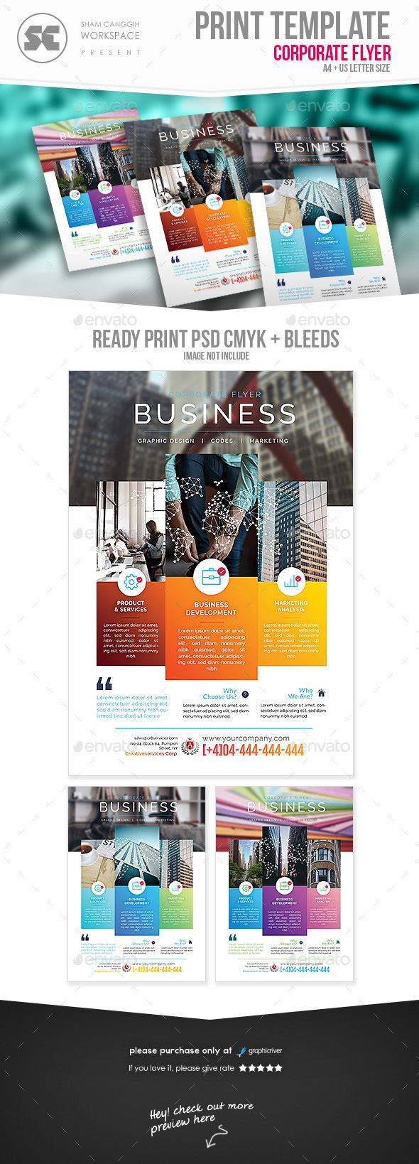 Corporate Flyer Flyer templates designed exclusively for corporate, business, agency, promotion or any of use. Fully editable, image/logo can be quickly added or replaced in smart objects. Easy to edit just find and replace image in the smart object layer, then edit the text. Flyer descriptions :      A4 size (3mm bleeds) & US Letter size (0.25inch bleeds) included     Psd Cmyk 300dpi