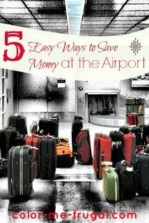 5 Easy Ways to Save Money at the Airport - Travel can be expensive by the time you figure in air fare, hotel, etc. The good news? There are still ways that you can save money at the airport! Read on!