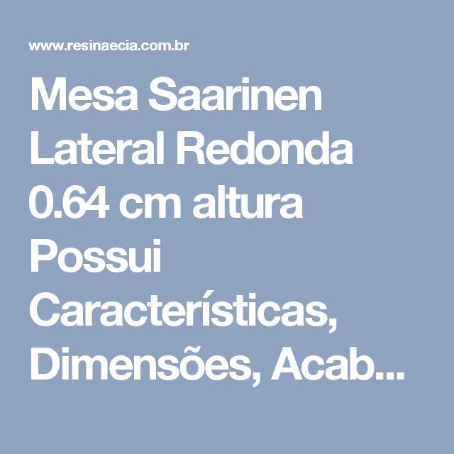 Mesa Saarinen Lateral Redonda 0.64 cm altura Possui Características, Dimensões, Acabamento e Qualidade de Alto Padrão Fiéis Aos Traços Originais do Modelo de 1956 do Designer Eero Saarinen, Possui Base Em Alumínio Fundido e Pintura Automotiva Pu Branca 0