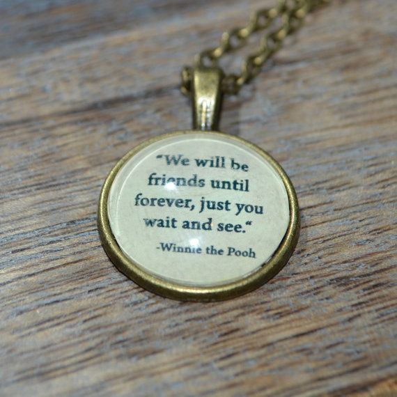 """Handcrafted Winnie the Pooh Quote """"We will be friends ..."""" picture pendant necklace - bronze setting"""