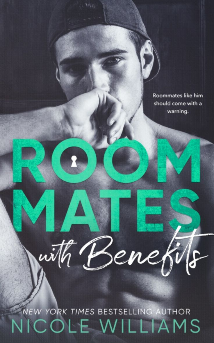 Spotlight: Roommates with Benefits by Nicole Williams