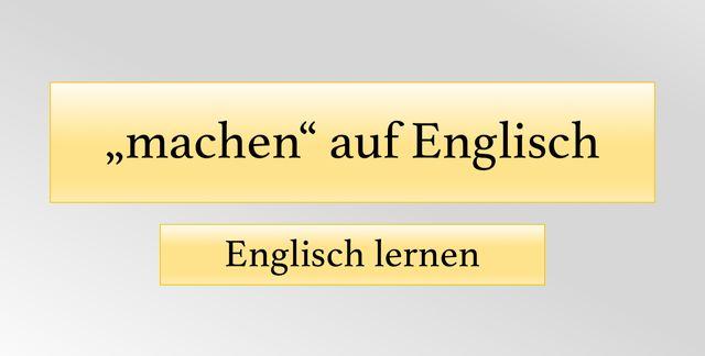 Sorgen Machen Auf Englisch