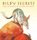 BILBY SECRETS (NATURE STORYBOOKS) - Books - Welcome to Walker Books Australia